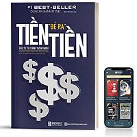 Sách - Tiền Đẻ Ra Tiền: Đầu Tư Tài Chính Thông Minh
