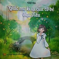 Sách Thiếu Nhi - Truyện Tranh Giấc mơ kì lạ của cô bé Hạt Tiêu