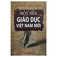 Một Nền Giáo Dục Việt Nam Mới