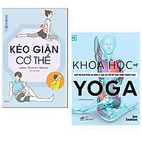 Combo 2 cuốn: Khoa Học Về Yoga + Kéo Giãn Cơ Thể