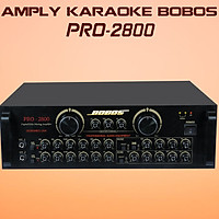 Amply karaoke BOBOS PRO-2800 (Hàng chính hãng)