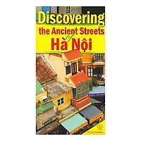 Discovering The Ancient Streets Of Hà Nội (Khám Phá Phố Cổ Hà Nội)