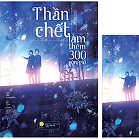 Thần Chết Làm Thêm 300 Yên/Giờ(Tái Bản)(Tặng Kèm 01 Bookmark)