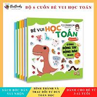 Sách Bóc Dán Bé Vui Học Toán- Sticker vui nhộn cho bé chăm chỉ học toán, sách dành cho mẹ và bé từ 3-12 tuổi- NXB Lao Động