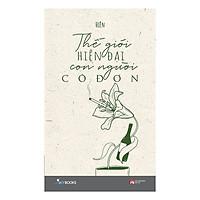 Truyện Ngắn, Tản Văn: Thế Giới Hiện Đại Con Người Cô Đơn - (Cuốn Sách Dành Cho Giới Trẻ / Kim Chỉ Nam Cho Bạn Trong Nhịp Sống Hiện Đại, Hối Hả) - Tặng Kèm Postcard Greenlife