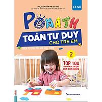 POMath - Toán Tư Duy Cho Trẻ Em (4-6 tuổi) Tập 2 (Học Kèm App MCBooks Application) (Quét Mã QR Để Nhận Quà) (Tặng Thêm Bút Hoạt Hình Cực Kute)