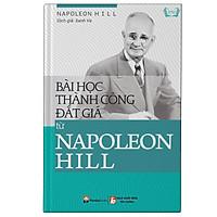 Bài Học Thành Công Đắt Giá Từ Napoleon Hill