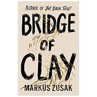 Bridge of Clay Hardcover