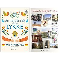 Combo 2 Cuốn Sách: Săn Tìm Hạnh Phúc - Săn Tìm Lykke + Nice To Meet You-Xin Chào! Bạn Đi Cùng Đường Với Tôi Chứ
