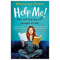 Help Me!: How Self-Help Has Not Changed My Life