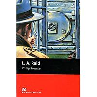 MR; L A Raid Beg