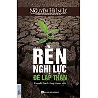 Rèn Nghị Lực Để Lập Thân - Nguyễn Hiến Lê