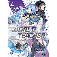 World Teacher tập 4 (Bản đặc biệt - Kèm quà tặng: Bookmark bế hình và Sổ tay