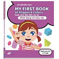 My First Book Of Shapes & Colors - Cuốn Sách Đầu Tiên Của Bé Về Hình Dạng Và Màu Sắc