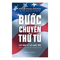 Bước Chuyển Thứ Tư - Lời Tiên Tri Về Nước Mỹ: Những Chu Kỳ Lịch Sử Dự Báo Gì Về Tương Lai Hoa Kỳ (Tặng Kèm Bookmark Tiki)