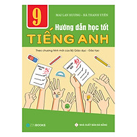 Hướng Dẫn Học Tốt Tiếng Anh 9