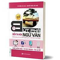 Bứt Phá Điểm Thi Môn Ngữ Văn Phiên Bản Đặc Biệt Tập 1 ( Tích Hợp Video Bài Giảng + Thi Thử Online ) tặng kèm bookmark