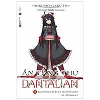 Ẩn Tàng Thư Dantalian - Tập 3 - Tặng Kèm 1 Bookmark + 1 Poster (Số Lượng Có Hạn)