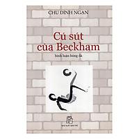 Bình Luận Bóng Đá - Cú Sút Của Beckham