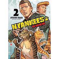 Nyankees - Bầy Mèo Bất Hảo Tập 2