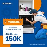 [HCM] [E-voucher] Gói dịch vụ Bảo trì và Vệ sinh Điện Gia Dụng - BlueBolt