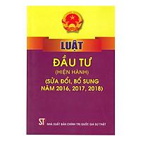 Luật Đầu Tư (Hiện Hành) (Sửa Đổi Bổ Sung Năm 2016, 2017, 2018)