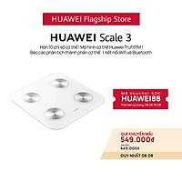 Cân Điện Tử HUAWEI Scale 3 | Hơn 10 Chỉ Số Cơ Thể | Mô Hình Cơ Thể Huawei Trufittm | Kết Nối Wifi Và Bluetooth | Hàng Chính Hãng