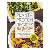 Plant Protein Recipes That You'll Love