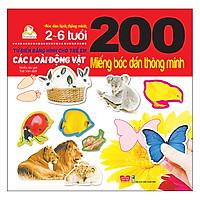 200 Miếng Bóc Dán Thông Minh - Các Loài Động Vật (Tái Bản 2018)