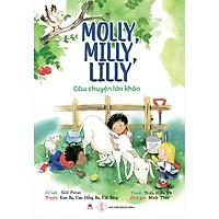 Molly, Milly, Lilly - Câu Chuyện Lớn Khôn