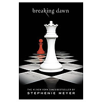 Breaking Dawn (The Twilight Saga - Book 4)