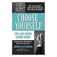 Sách - Tôi lựa chọn chính mình