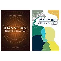 Combo 2 cuốn sách : Tâm Lý Học - Nghệ Thuật Giải Mã Hành Vi + Thần Số Học: Thấu Hiểu Nhân Tâm