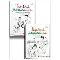 Combo Sách Thực Hành Montessori Tại Nhà (Bộ 2 Tập)