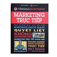 Cẩm nang bách thắng, Marketing trực tiếp đỉnh cao không giới hạn quyết liệt ,không khoan nhượng ,,,