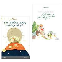 Combo Sách Văn Học Đặc Sắc: Cho Những Ngày Chẳng Có Gì + Đành Rằng Giông Bão Lắm Khi - Cứ Mơ Và Cứ Yêu Đi Em À! (Top Truyện Ngắn - Tản Văn - Tạp Văn Được Yêu Thích Nhất / Tặng Kèm Bookmark Green Life)