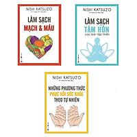 Sách - Combo Làm Sạch Mạch Và Máu + Làm Sạch Tâm Hồn + Những Phương Thức Phục Hồi Sức Khỏe Theo Tự Nhiên (3 cuốn)