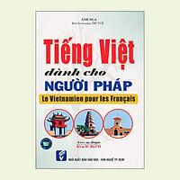 Tiếng Việt Dành Cho Người Pháp - Le Vietnamien Pour Les Français + CD