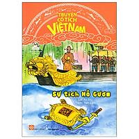 Truyện Cổ Tích Việt Nam - Sự Tích Hồ Gươm (Tái Bản 2020)