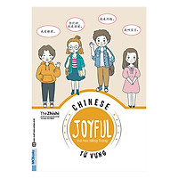 Chinese Joyful - Vui học tiếng Trung - Từ Vựng