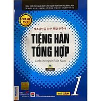 Giáo Trình Tiếng Hàn Tổng  Hợp Dành Cho Người Việt Nam - Sơ Cấp 1 - Phiên Bản Mới In Đen Trắng