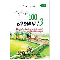 Tuyển Tập 100 Bài Văn Hay 3