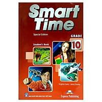 Smart Time Special Edition Grade 10 - Student's Book (Kèm 2 đĩa CD)