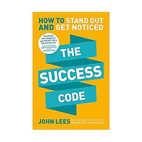 The Success Code: How to Stand Out and Get Noticed Paperback