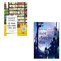 Bộ 2 cuốn tiểu thuyết của văn học Nhật Bản: Cô Nàng Cửa Hàng Tiện Ích - Một Chuyện Đời