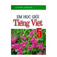 Em Học Giỏi Tiếng Việt 5 Tập 1