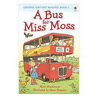 Usborne Very First Reading: A Bus for Miss Moss