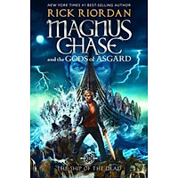 Magnus Chase and the Gods of Asgard, Book 3 : The Ship of the Dead