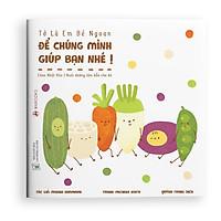 Sách ehon - Để chúng mình giúp bạn nhé - dành cho trẻ từ 2 tuổi