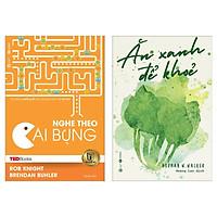Combo Sách Y Học Sống Khỏe Cho Bạn:  TedBooks - Nghe Theo Cái Bụng + Ăn Xanh Để Khỏe ( Tặng Kèm Bookmark Love Life)